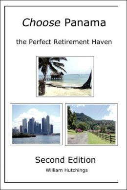 Choose Panama: The Perfect Retirement Haven