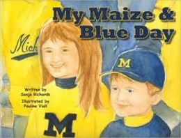 My Maize and Blue Day