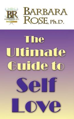 The Ultimate Guide To Self Love