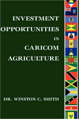 Investment Opportunities in CARICOM Agriculture