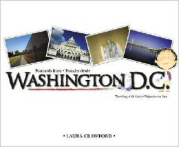 Postcards from Washington D.C./Postales Desde Washington D.C.