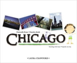 Postcards from Chicago/Postales Desde Chicago