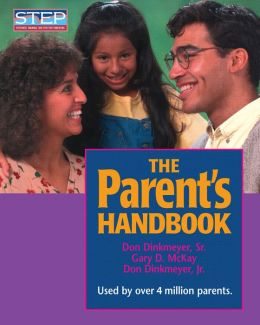 Parent's Handbook: Systematic Training for Effective Parenting