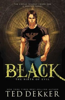 Black: The Birth of Evil (Circle Series #1) Graphic Novel
