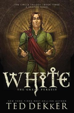 White: The Great Pursuit (Circle Series #3) Graphic Novel