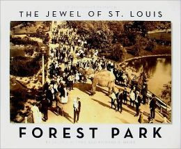 Forest Park: The Jewel of St. Louis