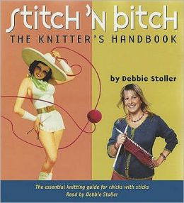 Stitch 'n Bitch: The Knitter's Handbook Audio CD