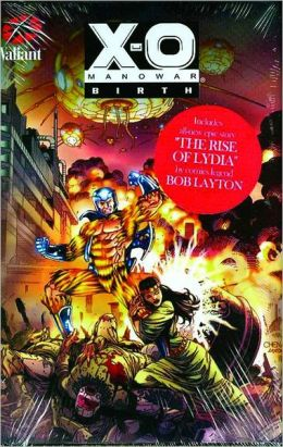 X-O Manowar: Birth