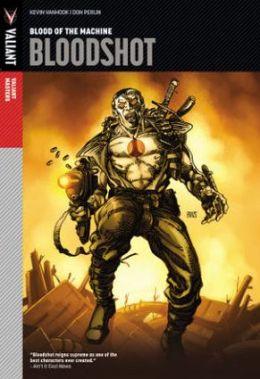 Valiant Masters: Bloodshot, Volume 1: Blood of the Machine