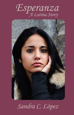 Esperanza: A Latina Story