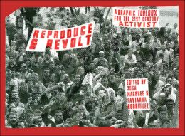 Reproduce and Revolt/Reproduce and Rebelate