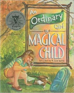 An Ordinary Girl, A Magical Child