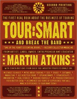 Tour - Smart: And Break the Band