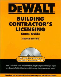 DEWALT Building Contractor's Exam Guide with Interactive: Based on the IBC and Construction Theory