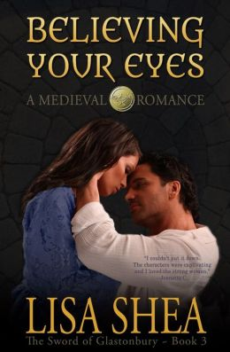 Believing Your Eyes - a medieval Romance