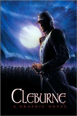Cleburne: A Graphic Novel