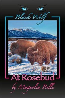 Black Wolf at Rosebud