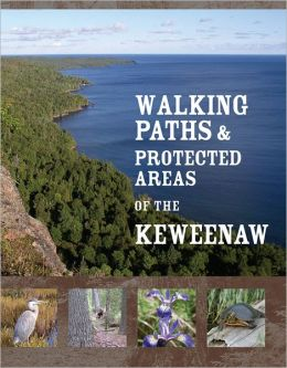 Walking Paths and Protected Areas of the Keweenaw