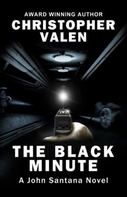 The Black Minute: A John Santana Novel