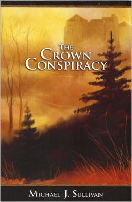 The Crown Conspiracy (Riyria Revelations Series #1)