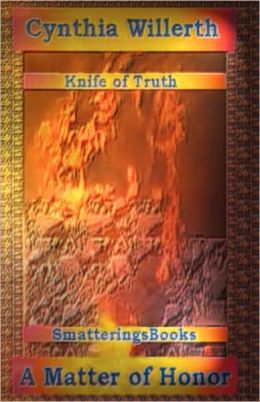 Knife of Truth, A Matter of Honor
