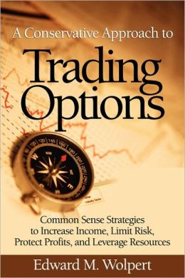 A Conservative Approach To Trading Options