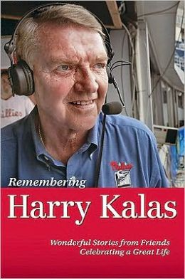 Remembering Harry Kalas
