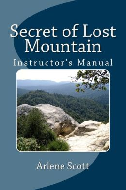 Secret of Lost Mountain Instructor's Manual: Ideal for Instructing Young Adults in Catholic Settings