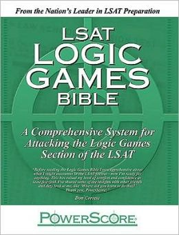 LSAT Logic Games Bible: A Comprehensive System for Attacking the Logic Games Section of the LSAT David M. Killoran