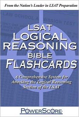 The PowerScore LSAT Logical Reasoning Bible Flashcards