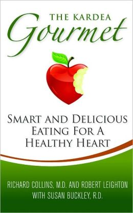 The Kardea Gourmet: Smart and Delicious Eating for a Healthy Heart
