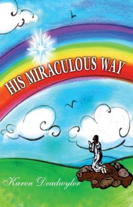 His Miraculous Way