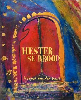 Hester Se Brood (Afrikaans Edition)