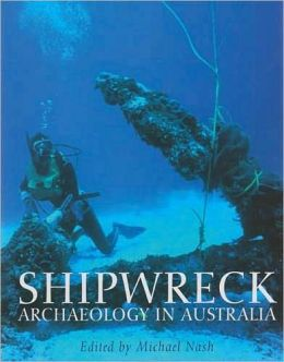 Shipwreck Archaeology in Australia