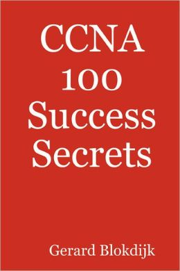 Ccna 100 Success Secrets