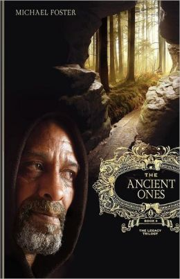 The Ancient Ones: The Legacy Trilogy - Book Three