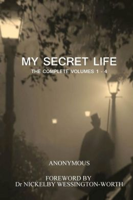 My Secret Life: The Complete Volumes 1 - 4