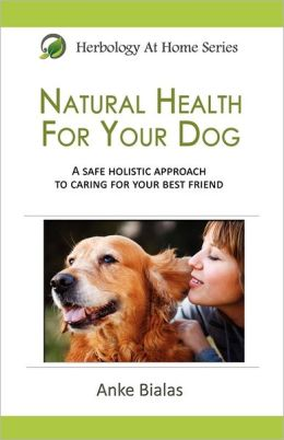 Natural Health For Your Dog