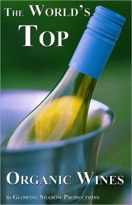 The World's Top Organic Wines