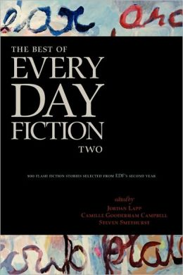 The Best Of Every Day Fiction Two