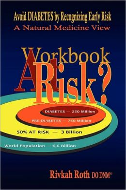 At Risk? Expanded Workbook - Avoid Diabetes By Recognizing Early Risk