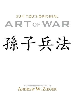 Sun Tzu's Original Art of War: Special Bilingual Edition