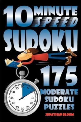 10 Minute Speed Sudoku - 175 Moderate Sudoku Puzzles