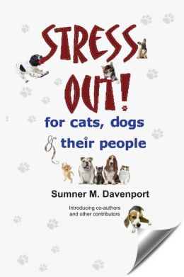 Stress Out for Cats, Dogs and Their People