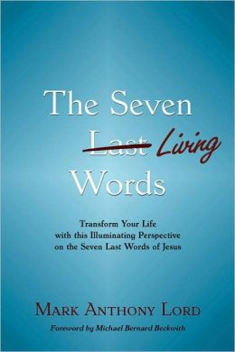 The Seven Living Words