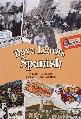 Dave Learns Spanish