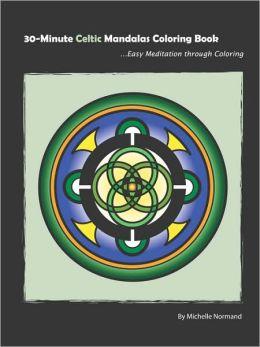 30-Minute Celtic Mandalas Coloring Book