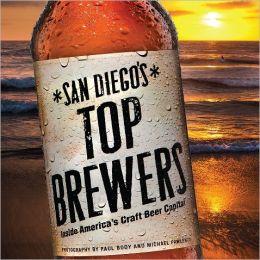 San Diego's Top Brewers: Inside America's Craft Beer Capital