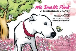 Mo Smells Pink: A Scentsational Journey