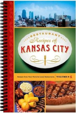 Resturant Recipes of Kansas City